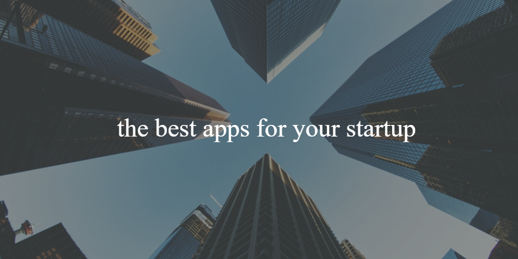 8 top free apps for your startup