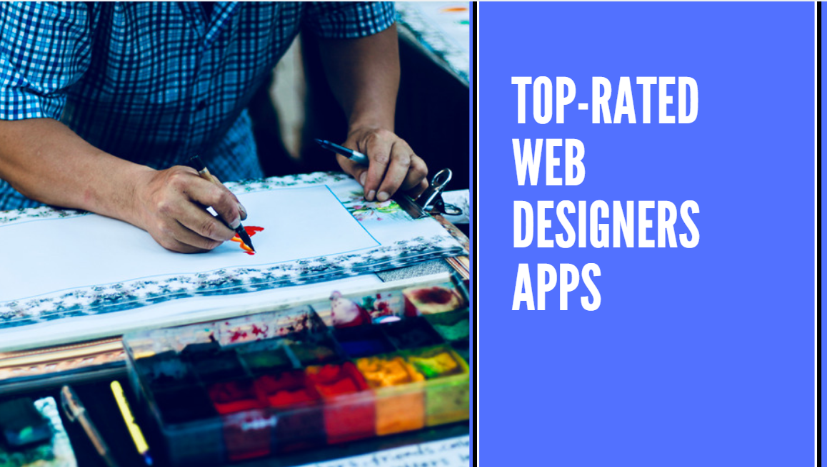 7 Best Apps for Web Designers to Make Your Next Project a Huge Success