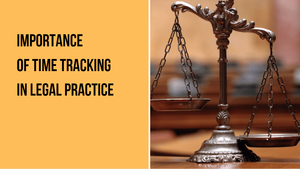 Why Time Tracking for Attorneys and Lawyers is a Must