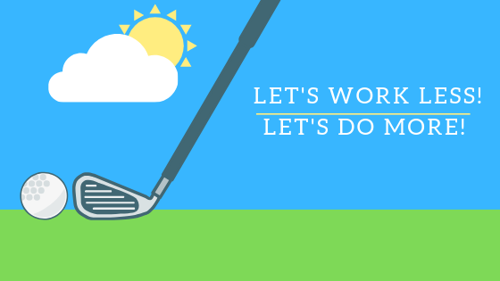 10 Legit Ways to Work Less at Work