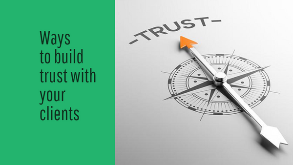 How to Gain Clients' Trust